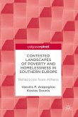 Contested Landscapes of Poverty and Homelessness In Southern Europe (eBook, PDF)