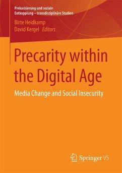 Precarity within the Digital Age (eBook, PDF)