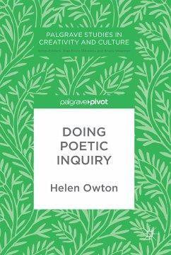 Doing Poetic Inquiry (eBook, PDF) - Owton, Helen