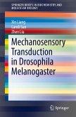 Mechanosensory Transduction in Drosophila Melanogaster (eBook, PDF)