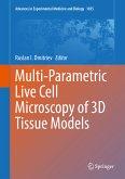 Multi-Parametric Live Cell Microscopy of 3D Tissue Models (eBook, PDF)