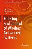Filtering and Control of Wireless Networked Systems (eBook, PDF)