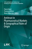 Antitrust in Pharmaceutical Markets & Geographical Rules of Origin (eBook, PDF)