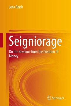 Seigniorage (eBook, PDF) - Reich, Jens