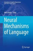 Neural Mechanisms of Language (eBook, PDF)