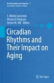 Circadian Rhythms and Their Impact on Aging (eBook, PDF)