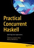 Practical Concurrent Haskell (eBook, PDF)