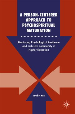 A Person-Centered Approach to Psychospiritual Maturation (eBook, PDF) - Kass, Jared D.