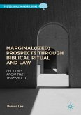 Marginal(ized) Prospects through Biblical Ritual and Law (eBook, PDF)