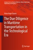The Due Diligence in Maritime Transportation in the Technological Era (eBook, PDF)