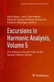 Excursions in Harmonic Analysis, Volume 5 (eBook, PDF)