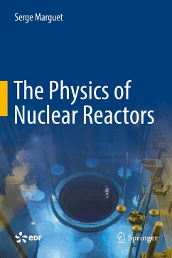 The Physics of Nuclear Reactors (eBook, PDF) - Marguet, Serge