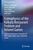 Econophysics of the Kolkata Restaurant Problem and Related Games (eBook, PDF)