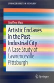 Artistic Enclaves in the Post-Industrial City (eBook, PDF)