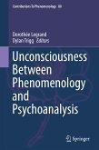 Unconsciousness Between Phenomenology and Psychoanalysis (eBook, PDF)