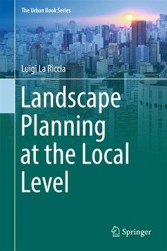 Landscape Planning at the Local Level (eBook, PDF) - La Riccia, Luigi