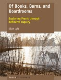 Of Books, Barns, and Boardrooms (eBook, PDF)