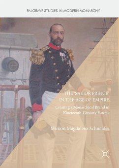 The 'Sailor Prince' in the Age of Empire (eBook, PDF) - Schneider, Miriam Magdalena