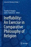 Ineffability: An Exercise in Comparative Philosophy of Religion (eBook, PDF)