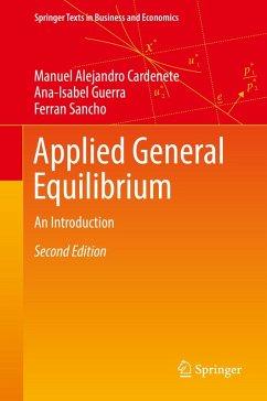 Applied General Equilibrium (eBook, PDF) - Cardenete, Manuel Alejandro; Guerra, Ana-Isabel; Sancho, Ferran