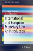 International and European Monetary Law (eBook, PDF)