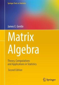 Matrix Algebra (eBook, PDF) - Gentle, James E.