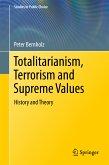 Totalitarianism, Terrorism and Supreme Values (eBook, PDF)