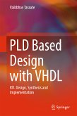 PLD Based Design with VHDL (eBook, PDF)