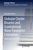 Globular Cluster Binaries and Gravitational Wave Parameter Estimation (eBook, PDF)