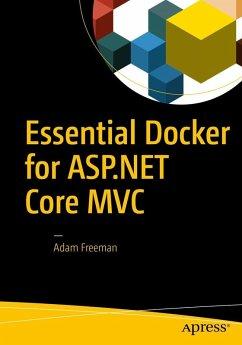 Essential Docker for ASP.NET Core MVC (eBook, PDF) - Freeman, Adam