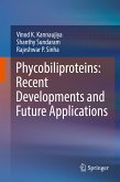 Phycobiliproteins: Recent Developments and Future Applications (eBook, PDF)