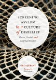 Screening Asylum in a Culture of Disbelief (eBook, PDF)