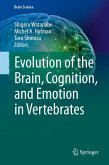 Evolution of the Brain, Cognition, and Emotion in Vertebrates (eBook, PDF)