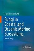 Fungi in Coastal and Oceanic Marine Ecosystems (eBook, PDF)