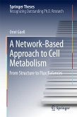 A Network-Based Approach to Cell Metabolism (eBook, PDF)