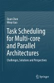 Task Scheduling for Multi-core and Parallel Architectures (eBook, PDF)