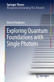 Exploring Quantum Foundations with Single Photons (eBook, PDF)