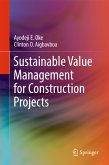 Sustainable Value Management for Construction Projects (eBook, PDF)