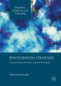 Reintegration Strategies (eBook, PDF) - Kuschminder, Katie