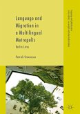 Language and Migration in a Multilingual Metropolis (eBook, PDF)
