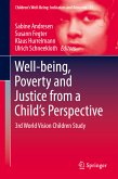 Well-being, Poverty and Justice from a Child's Perspective (eBook, PDF)