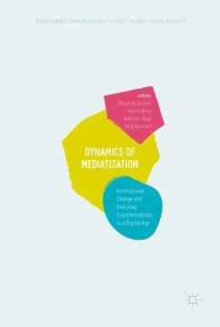Dynamics Of Mediatization (eBook, PDF)