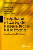 The Application of Fuzzy Logic for Managerial Decision Making Processes (eBook, PDF)