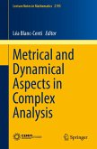 Metrical and Dynamical Aspects in Complex Analysis (eBook, PDF)