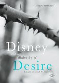 Disney and the Dialectic of Desire (eBook, PDF)