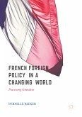 French Foreign Policy in a Changing World (eBook, PDF)