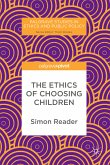 The Ethics of Choosing Children (eBook, PDF)