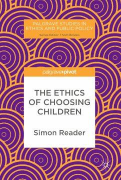 The Ethics of Choosing Children (eBook, PDF) - Reader, Simon