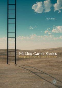 Making Career Stories (eBook, PDF) - Scillio, Mark