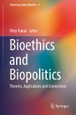Bioethics and Biopolitics (eBook, PDF)